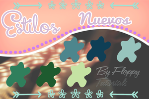 Nuevos Estilos By Floppy Tutorials by FLOPPYTUTOS14