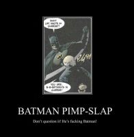 Batman Pimp-Slap by ChroniclesOfAce