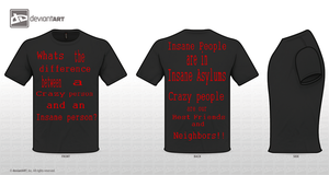 Insane People Crazy people-T-Shirt Design Entry by Kanean
