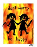 don't worry, be happy by TexasUberAlles