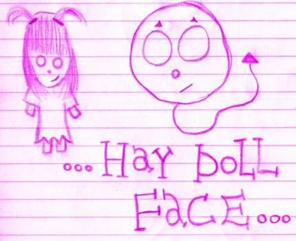 ...Hay.... Doll Face.... by SHARP-ROSE