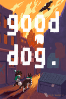 Good Dog Poster by whinges