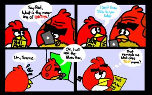 IDKTTYL (I Don't Know Talk to You Later) by AngryBirdsStuff