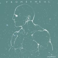 Prometheus: Our Creator by Jawsmin