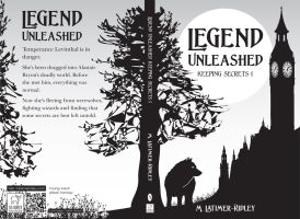 Legend Unleashed (Keeping Secrets 1) Prologue by mlatimerridley