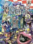 Graveyard Academy - Link To Read in Description by ReonMerryweather