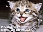Kitty have teh powar by Ludolik