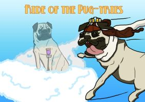 Ride of the Pug-yries by mattaxeman95