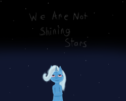 (Old) We Are Not Shining Stars by posipony