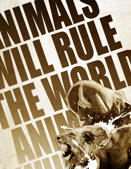 Animals Will Rule The World by McLetdown