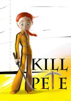KILL PETE by rain1940