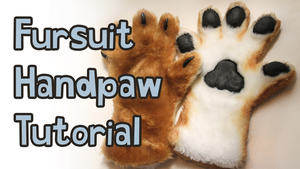 Fursuit Handpaw Tutorial (Video) by Tsebresos