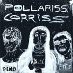 Pollariss Corriss - Demo in My Eyes (2013) Cover 2 by zhe-holti
