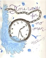 Time Waits for No Man by YingYangGal05