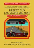 Desert Bus Choose Your Own Adventure CE by Judan