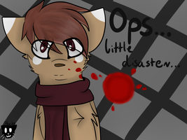 Ops... Disaster was here... by Partofinsanity