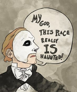 really IS haunted (Phantom 1990) by SmudgeThistle