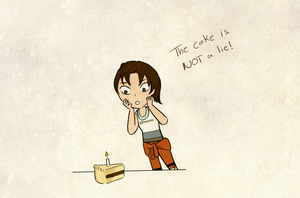 The cake is not a lie. by Pactosh