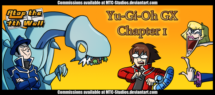 AT4W: Yu-Gi-Oh GX Chapter 1 by DrCrafty