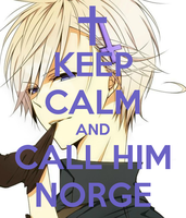 Keep Calm and Call him Norge by LittleFlower23