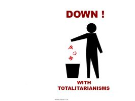 Down with totalitarianisms by SolomoneCaine