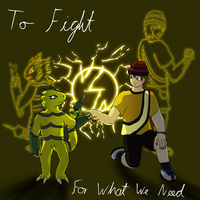 To Fight For What We Need by BlackHawkNova