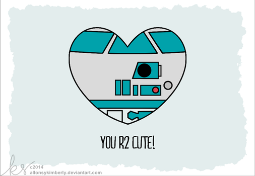 You R2 Cute - R2D2 Star Wars Valentine by allonsykimberly
