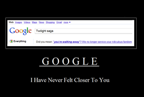 Twilight v Google Demotivation by Fenrira