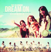 SNSD DREAM ON by RoseDumain