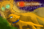 The Fire Came Traveling (Warrior Cats) by WarriorCat3042