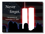 Never Forget - September 11th, 2001 by WillFactorMedia