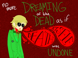 no more dreaming of the dead by mhithrha