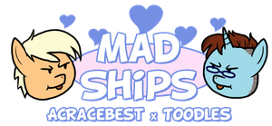 Mad Ships: ACRacebest x Toodles by 1992zepeda