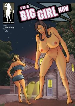 I'm a Big Girl Now 2 - Mighty MILF by giantess-fan-comics