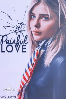 Painful love || .-Cover Wattpad-. by Candys308