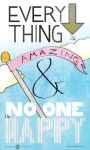 Everything is Amazing by spen