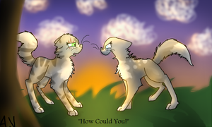 How Could you!(Full) by Myob131Pirate