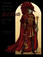 Red Death Passing By. . . by MadameGiry