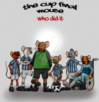 The cup final mouse by GH0STMUTT