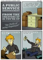 The Perils of Being Organized by evilmutantman
