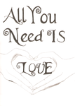 All You Need Is Love.. by x-xbrittany