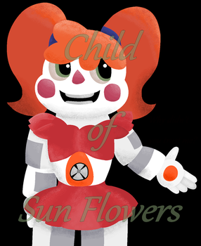 .:Sister Location: Circus Baby:. by Child-of-Sun-Flowers
