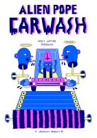 ALIEN POPE CAR WASH by laresistance