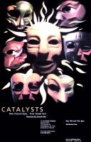 Catalysts Poster by AnneCooper