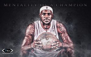 Lebron James Mentality of a Champion Wallpaper by tmaclabi