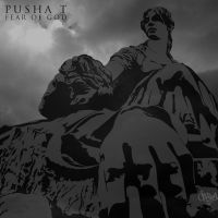 Pusha T Fear Of God by cassodinero