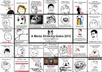 A meme drinking game by ruinlord