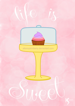 Life is Sweet Cupcake Print by allonsykimberly