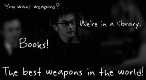 The Best Weapons in the World by JNapier99