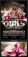 Girls Party Night Flyer Template by saltshaker911